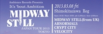 Ambience Records Presents 『It's 'bout Ambition〜MIDWAY STILL JAPAN TOUR2013』