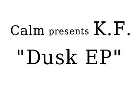 「 Calm 」が待望の12インチをリリース!!