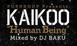 KAIKOOをオフィシャルMIX!『KAIKOO