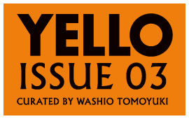 『YELLO 3』POPSHOPで販売開始!