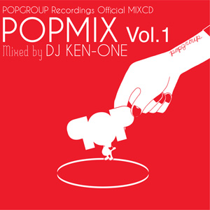 POPMIX Vol.1 Mixed by DJ KEN-ONE