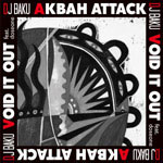 AKBAH ATTACK / VOID IT OUT feat. doesone