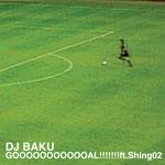 GOOOOOOOOOO OAL!!!!!!! ft.Shing02 / INCREDIBLE STYLE CLASH
