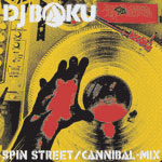 SPIN STREET / CANNIBAL-MIX